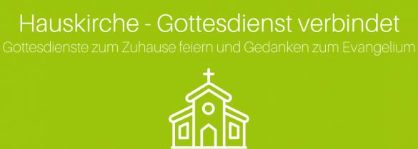Hausgottesdienste-und-Gedanken-zum-Evangelium-