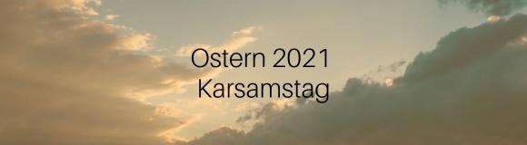 3-Ostern 2021-Karsamstag-Button